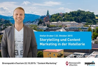 Brennpunkt eTourism – das Top Event zum Thema Content Marketing